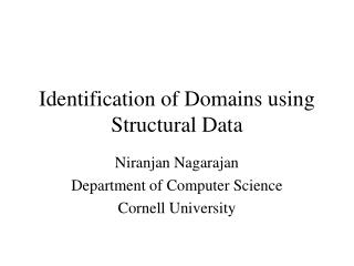Identification of Domains using Structural Data