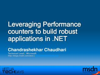 Leveraging Performance counters to build robust applications in