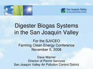 Digester Biogas Systems in the San Joaquin Valley