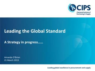 Leading the Global Standard