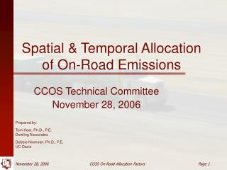 Spatial & Temporal Allocation of On-Road Emissions