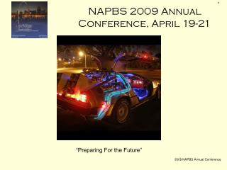 NAPBS 2009 Annual Conference, April 19-21