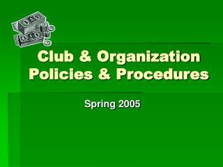 Club & Organization Policies & Procedures