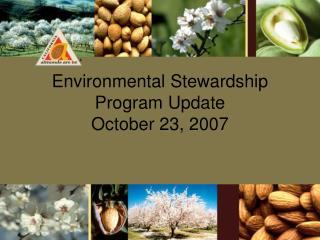Environmental Stewardship Program Update  October 23, 2007