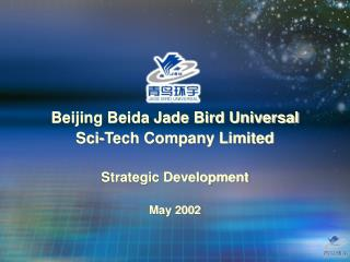 Beijing Beida Jade Bird Universal  Sci-Tech Company Limited