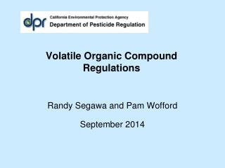 Volatile Organic  Compound  Regulations