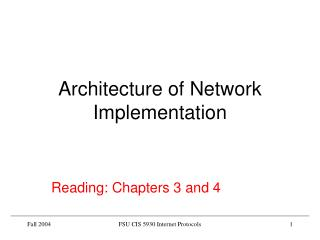 Architecture of Network Implementation