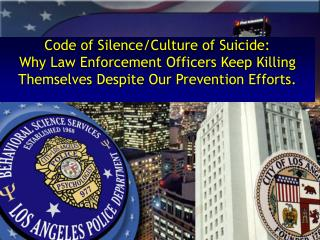Code of Silence/ Culture of Suicide: