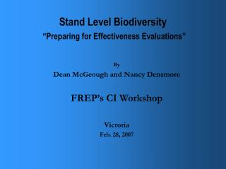 "Stand Level Biodiversity  ""Preparing for Effectiveness Evaluations"""