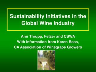 Sustainability Initiatives in the Global Wine Industry