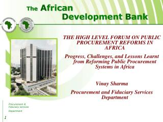 THE HIGH LEVEL FORUM ON PUBLIC PROCUREMENT REFORMS IN AFRICA