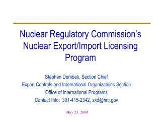Stephen Dembek, Section Chief Export Controls and International Organizations Section