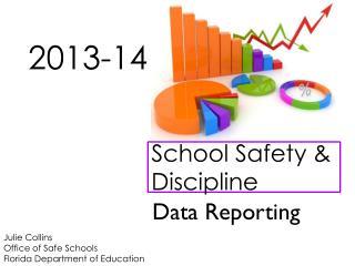 School Safety & Discipline
