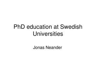 PhD education at Swedish Universities
