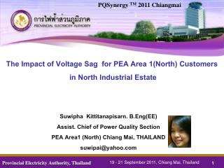 The Impact of Voltage Sag  for PEA Area 1(North)  Customers  in North Industrial Estate