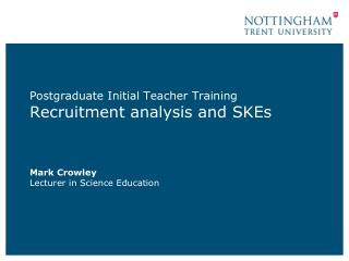 Postgraduate Initial Teacher Training  Recruitment  analysis and SKEs