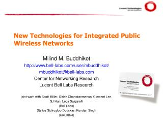 New Technologies for Integrated Public Wireless Networks