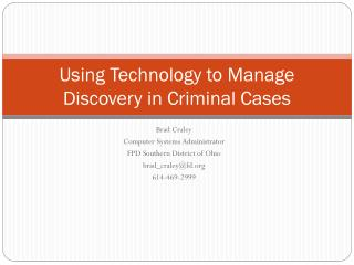 Using Technology to Manage Discovery in Criminal Cases