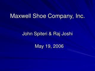 Maxwell Shoe Company, Inc.