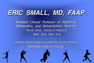 ERIC  SMALL,  MD,  FAAP