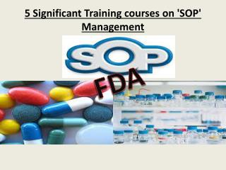 5 Significant Training courses on 'SOP' Management