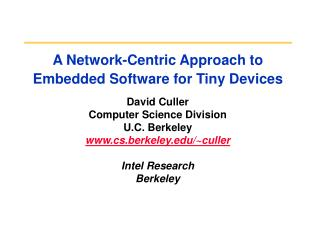 A Network-Centric Approach to Embedded Software for Tiny Devices
