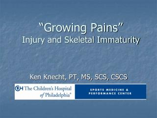 """""""Growing Pains"""" Injury and Skeletal Immaturity"""