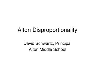 Alton Disproportionality