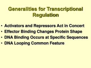 Generalities for Transcriptional Regulation
