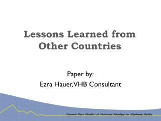 Lessons Learned from Other Countries