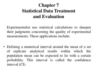 Chapter 7 Statistical Data Treatment  and Evaluation