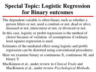 Special Topic: Logistic Regression for Binary outcomes