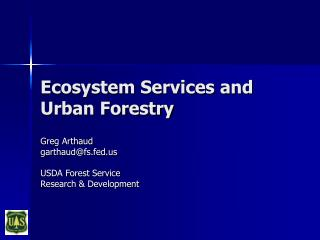 Ecosystem Services and Urban Forestry