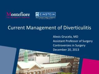 Current Management of Diverticulitis
