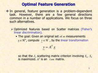Optimal Feature Generation