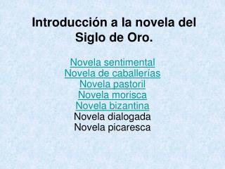 Introducción a la novela del Siglo de Oro.