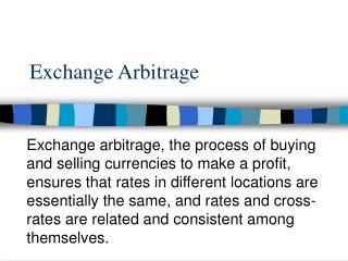 Exchange Arbitrage