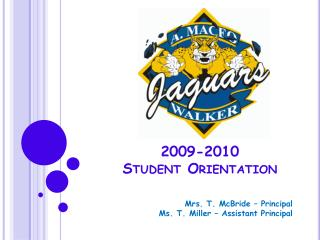 2009-2010  Student Orientation