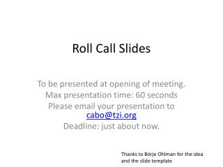 Roll Call Slides