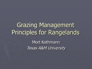 Grazing Management Principles for Rangelands