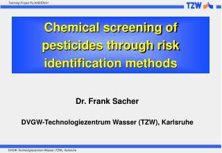 Chemical screening of pesticides through risk identification methods