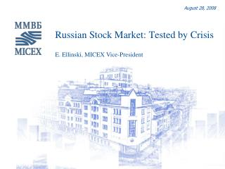 Russian Stock Market: Tested by Crisis