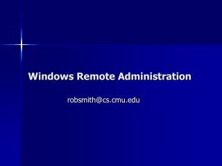 Windows Remote Administration