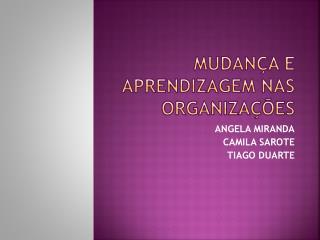 Mudan�a e Aprendizagem nas organiza��es