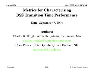 Metrics for Characterizing BSS Transition Time Performance