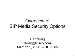 Overview of  SIP Media Security Options