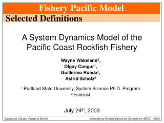A System Dynamics Model of the Pacific Coast Rockfish Fishery