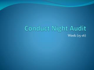 Conduct Night Audit