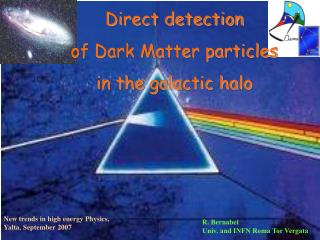 Direct detection  of Dark Matter particles  in the galactic halo