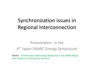 Synchronization issues in Regional Interconnection
